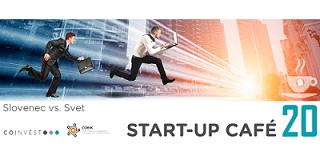 20. Startup Cafe: Slovenec vs. Svet