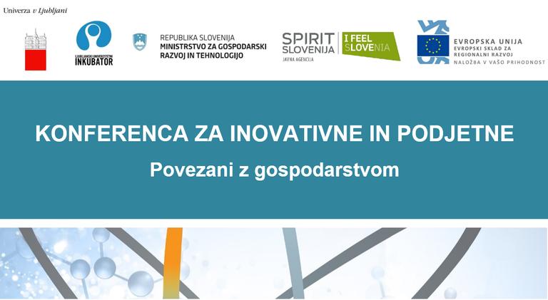 Univerza v Ljubljani vabi na Konferenco za inovativne in podjetne