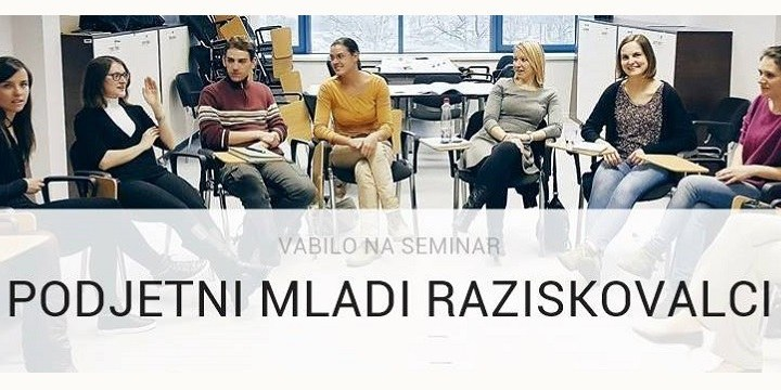 Seminar: Podjetni mladi raziskovalci