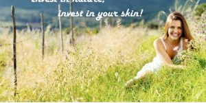 Invest in nature, invest in your skin!