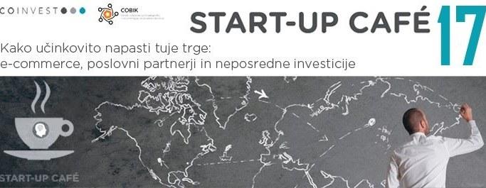 17. START-UP CAFE: Kako učinkovito napasti tuje trge?