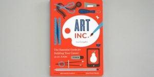 Predlog za branje: Art, Inc.: The Essential Guide for Building Your Career as an Artist