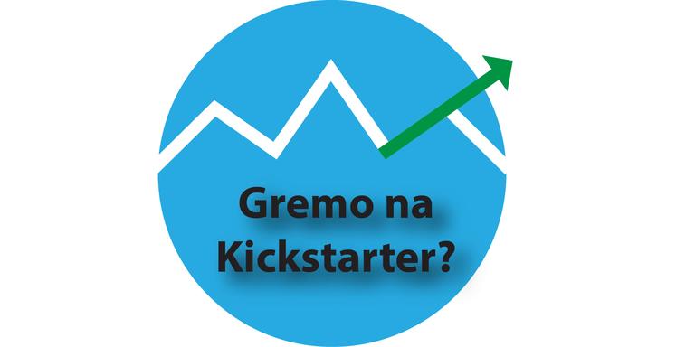 Prijava na Gremo na Kickstarter e-novice