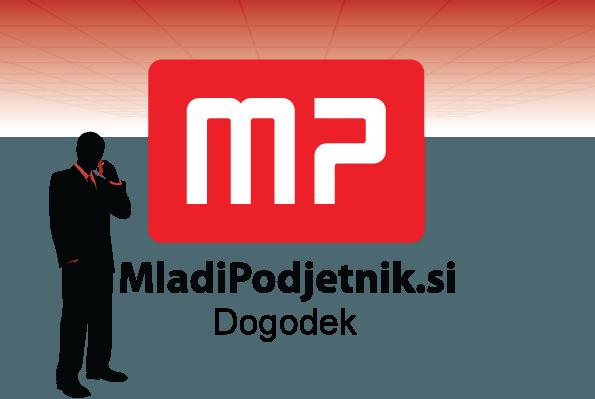 MP dogodek: Lastno podjetje? Zakaj pa ne! - Ljubljana
