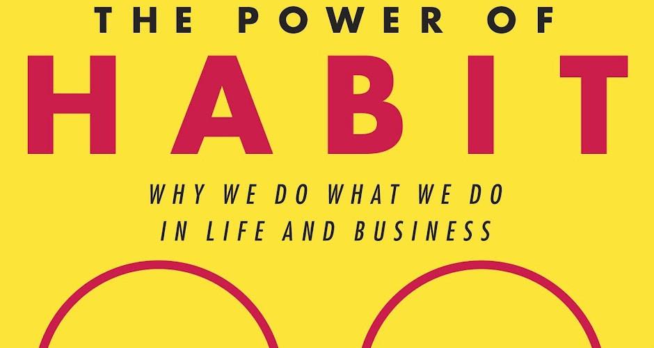 Predlog za branje: Charles Duhigg: The Power of Habit