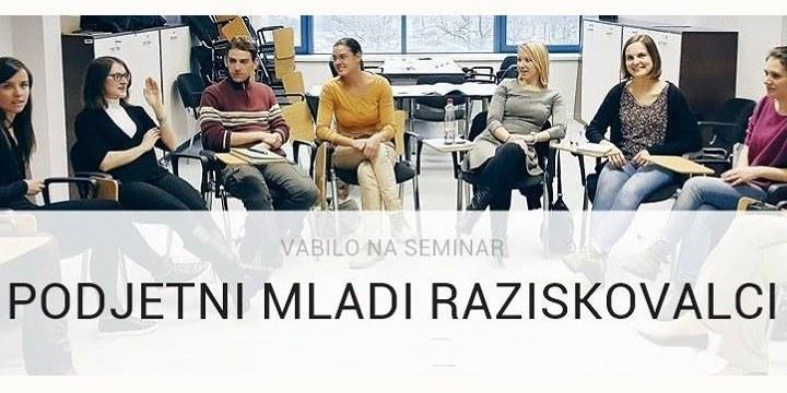Vabljeni na seminar: Podjetni mladi raziskovalci