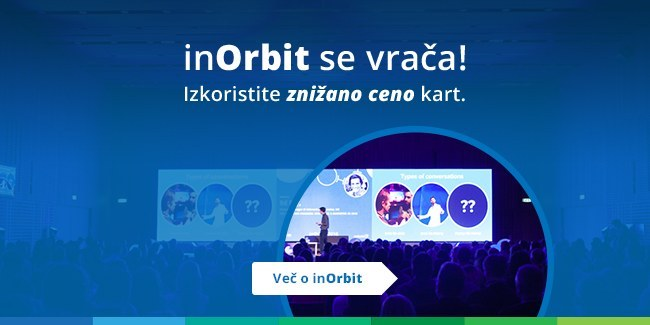 Zakaj se udeležiti konference inOrbit 2017?