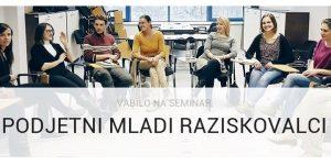 Vabljeni na podjetniški seminar za mlade raziskovalce