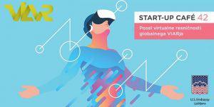 Startup cafe: VIAR in posel virtualne resničnosti