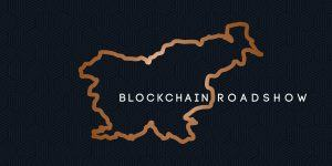 Prihaja Blockchain Roadshow! Se nam boste pridružili?