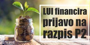 Z Ljubljanskim univerzitetnim inkubatorjem do uspešne prijave na razpis P2