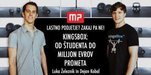 MP dogodek: KingsBox: Od študentskega dela do milijona evrov prometa – Luka Železnik in Dejan Kobal