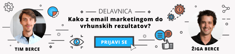 Delavnica s Timom in Žigo Bercetom: Kako z email marketingom do vrhunskih rezultatov?