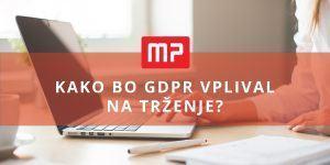 Kako bo nova politika varovanja zasebnosti vplivala na trženje