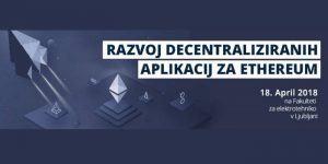 ICT akademija: Development of decentralized applications for Ethereum