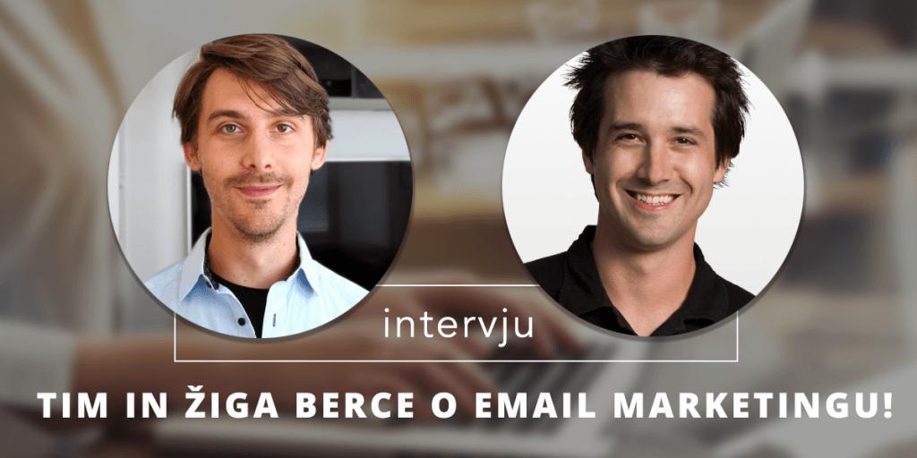 Tim in Žiga Berce o email marketingu.