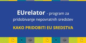 Mentorski program EUrelator – kako pridobiti EU sredstva?