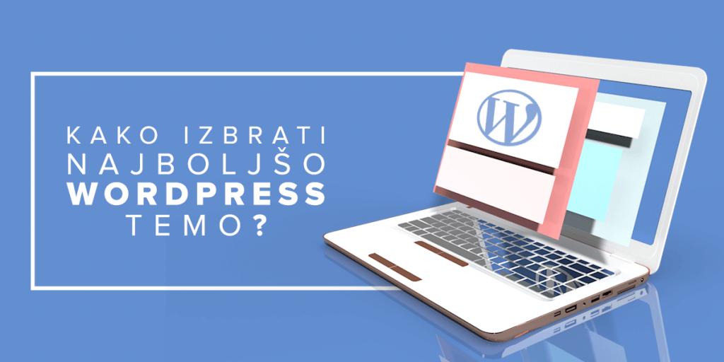 Kako izbrati najboljšo WordPress temo?