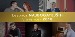 Najbogatejši Slovenci leta 2018