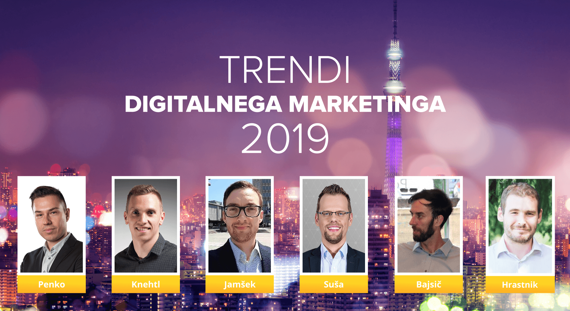 Predavatelji na dogodku Trendi digitalnega marketinga 2019