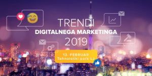 RAZPRODANO! Trendi digitalnega marketinga 2019