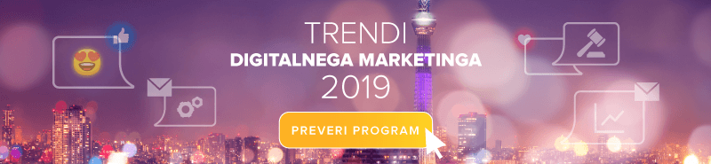 Dogodek o digitalnem marketingu Trendi digitalnega marketinga 2019
