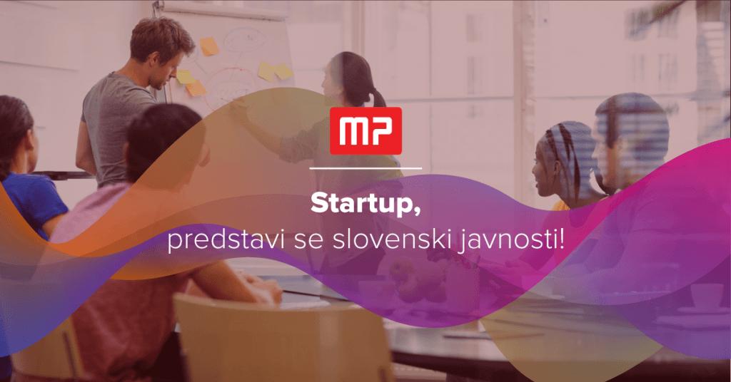 Startup predstavi se slovenski javnosti!