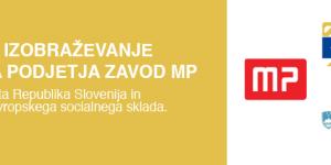 Zaključujemo s projektom »Mentorsko izobraževanje socialnega podjetja zavod MP«