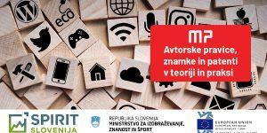 SIO webinar: Avtorske pravice, znamke in patenti v teoriji in praksi
