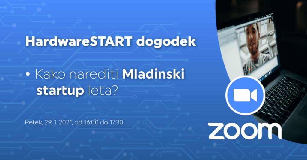 HardwareSTART: Kako narediti Mladinski startup leta?